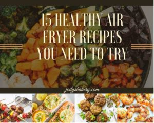15 healthy air fryer recipes you need to try