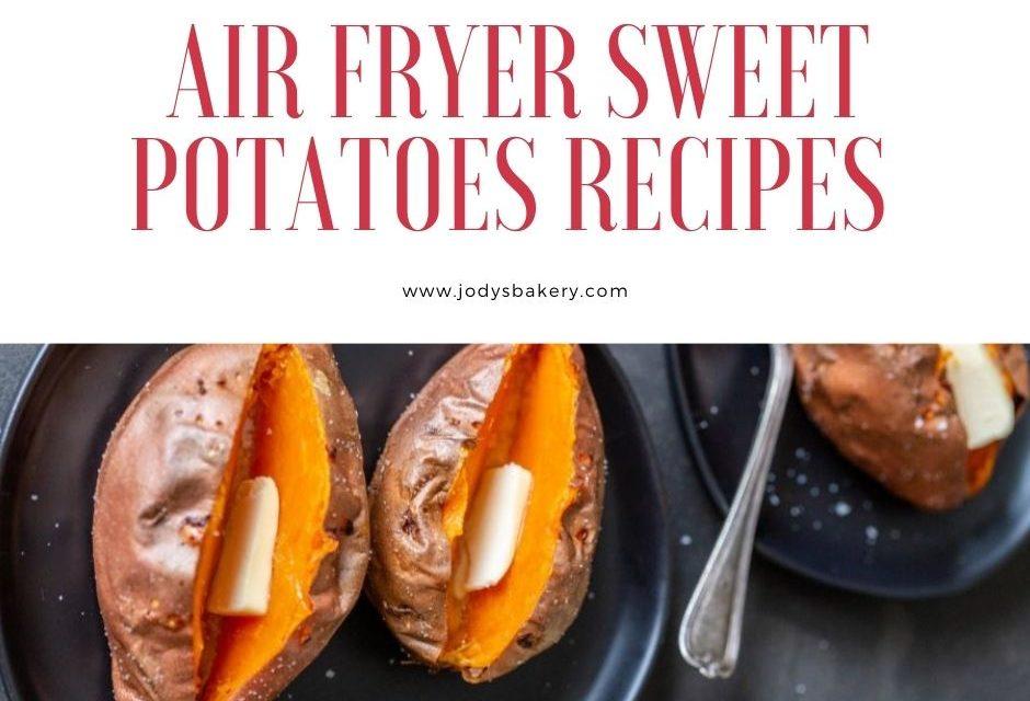 air fryer sweet potatoes recipes