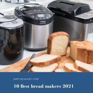 10 Best bread makers 2021