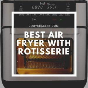 Best air fryer with rotisserie