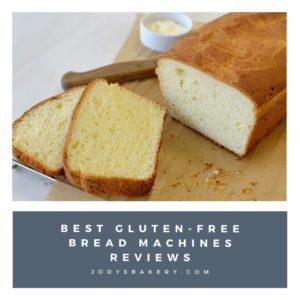 Best gluten-free bread machines reviews
