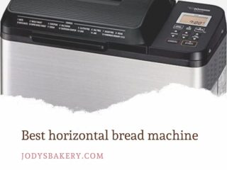 Best horizontal bread machine